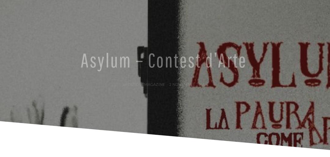 Asylum-Contest d´Arte 05.2019